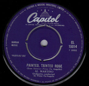 AL MARTINO , PAINTED TAINTED ROSE / THATS THE WAY ITS GOT TO BE