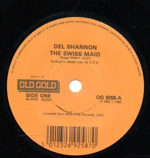 DEL SHANNON , THE SWISS MAID / SO LONG BABY