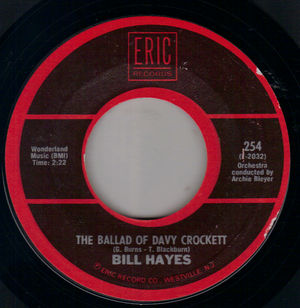 BILL HAYES / LENNY WELCH , THE BALLAD OF DAVY CROCKET / SINCE I FELL FOR YOU