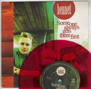 BENNET, SOMEONE ALWAYS GETS THERE FIRST / I HATE MY FAMILY- RED VINYL
