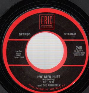 BILL DEAL & THE RHONDELS, I'VE BEEN HURT / MAY I