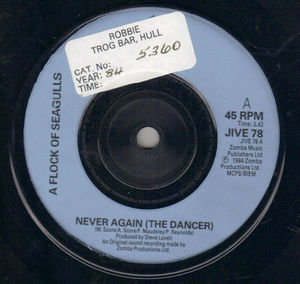A FLOCK OF SEAGULLS, NEVER AGAIN ( THE DANCER) / LIVING IN HEAVEN