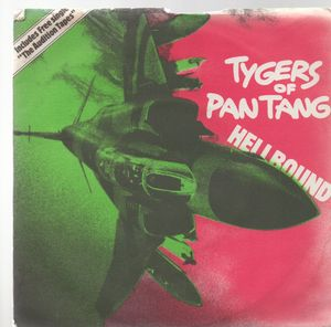 TYGERS OF PAN TANG, HELLBOUND / DONT GIVE A DAMN + AUDITION TAPES single