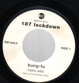 187 LOCKDOWN, KUNG FU (radio edit) / tms remix one