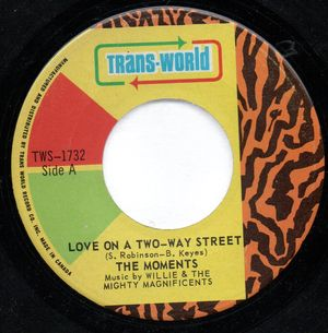 MOMENTS , LOVE ON A TWO-WAY STREET / I WONT DO ANYTHING