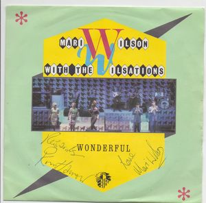 MARI WILSON, WONDERFUL / I MAY BE WRONG (looks unplayed)- SIGNED