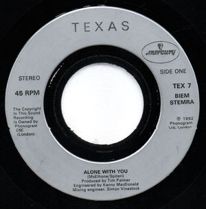 TEXAS , ALONE WITH YOU / DOWN IN BATTLEFIELD