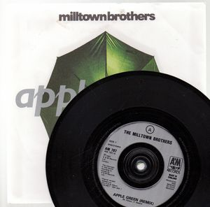 MILLTOWN BROTHERS, APPLE GREEN / WE'VE GOT TIME