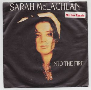 SARAH McLACHLAN, INTO THE FIRE / john fryer mix