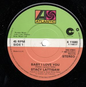 STACY LATTISAW , BABY I LOVE YOU / WITH YOU