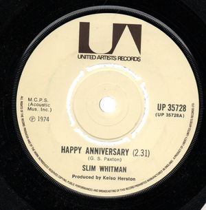 SLIM WHITMAN , HAPPY ANNIVERSARY / WHAT I HAD WITH YOU - push out centre