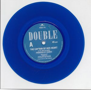 DOUBLE, THE CAPTAIN OF HER HEART / YOUR PRAYER TAKES ME OFF - blue vinyl