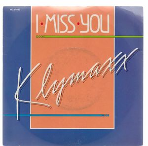 KLYMAXX, I MISS YOU / VIDEO KID