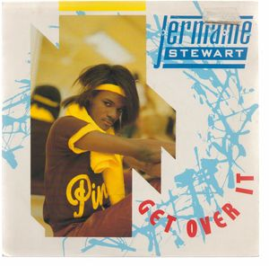 JERMAINE STEWART , GET OVER IT / INSTRUMENTAL