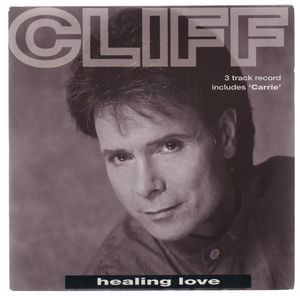 CLIFF RICHARD, HEALING LOVE / YESTERDAYS MEMORIES/CARRIE - looks unplayed