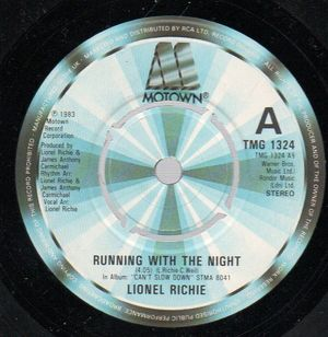 LIONEL RICHIE , RUNNING WITH THE NIGHT / SERVES YOU RIGHT - push out centre