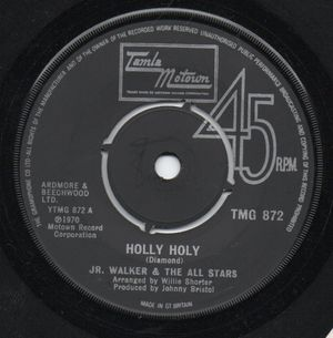 JR WALKER & THE ALLSTARS, HOLLY HOLY / PEACE AND UNDERSTANDING