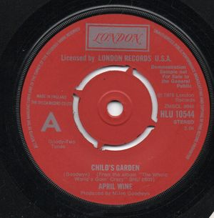 APRIL WINE, CHILDS GARDEN / THE WHOLE WORLDS GOIN CRAZY - promo