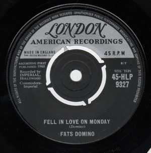 FATS DOMINO, FELL IN LOVE ON MONDAY / SHU-RAH