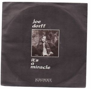 JOE DORFF, ITS A MIRACLE / EVERYBODY KNOWS IT