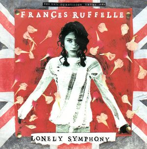 FRANCES RUFFELLE, LONELY SYMPHONY / IS THIS A BROKEN HEART