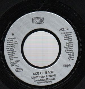 ACE OF BASE, DONT TURN AROUND / YOUNG AND PROUD