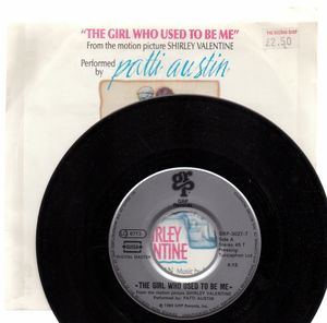 PATTI AUSTIN, THE GIRL WHO USED TO BE ME / SHIRLEY VALENTINE END TITLE