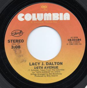 LACY J DALTON, 16TH AVENUE / YOU CANT TAKE THE TEXAS OUT OF ME