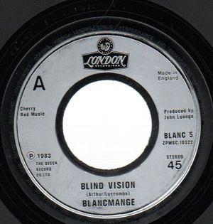 BLANCMANGE , BLIND VISION / HEAVEN KNOWS WHERE HEAVEN IS