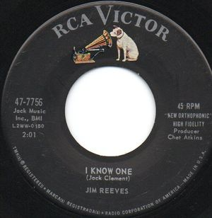 JIM REEVES , I KNOW ONE / I'M GETTING BETTER