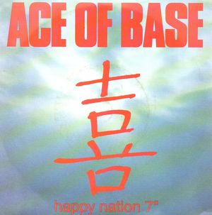 ACE OF BASE, HAPPY NATION / ALBUM VERSION