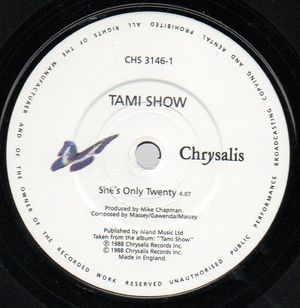 TAMI SHOW, SHES ONLY TWENTY / DONT SAY NO
