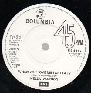 HELEN WATSON, WHEN YOU LOVE ME I GET LAZY / ROCK MYSELF TO SLEEP