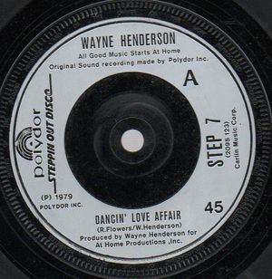 WAYNE HENDERSON, DANCIN LOVE AFFAIR / SO IN LOVE WITH YOU