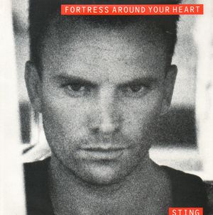 STING, FORTRESS AROUND YOUR HEART / SHADOWS IN THE RAIN