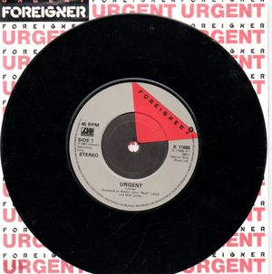 FOREIGNER , URGENT / GIRL ON THE MOON