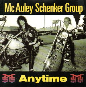 MCAULEY SCHENKER GROUP, ANYTIME / WHAT WE NEED