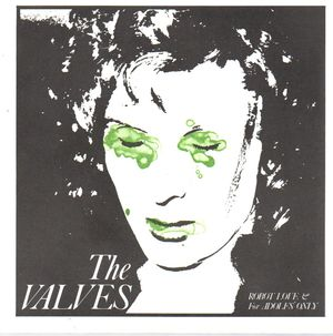 THE VALVES, ROBOT LOVE / FOR ADOLFS ONLY